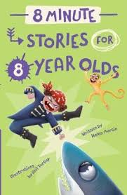 8 Minute Stories For 8 Year Olds